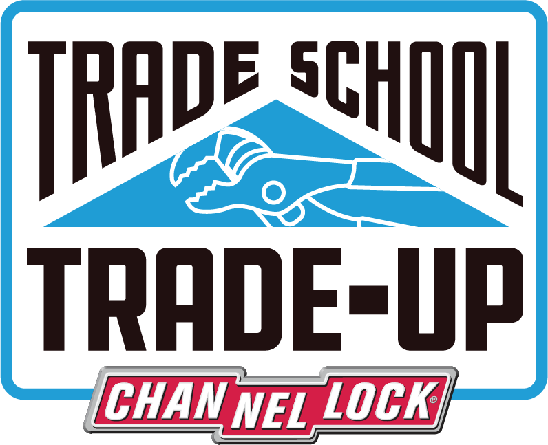 Trade School Trade-Up Channellock